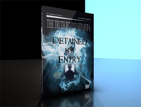 The Truth Behind Hip Hop Part 6 - Detained For Entry:  Combo Digital/DVD Pack