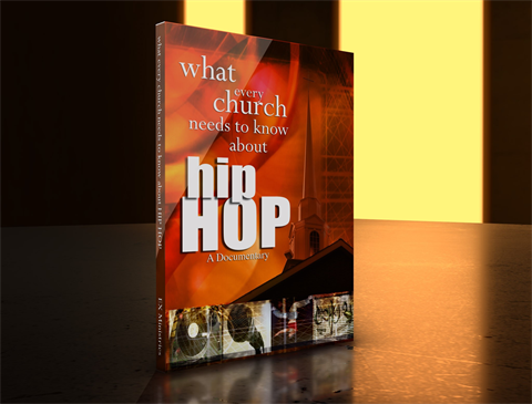 What Every Church Needs To Know About Hip-hop:  Combo Digital/DVD Pack